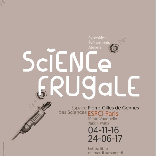 Soirée de Désinauguration de l'exposition Science Frugale – jeudi 7 septembre 2017